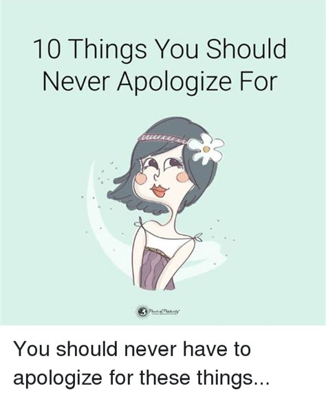 10 Things About Womans You Should by Apology Memes Of 2016 On Sizzle Relationships