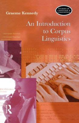 corpus linguistics and statistics with r introduction to quantitative methods in linguistics quantitative methods in the humanities and social sciences books an introduction to corpus linguistics by graeme kennedy
