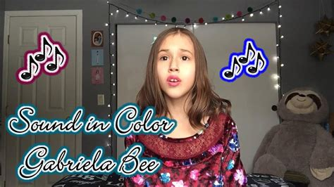 sound in color sound in color gabriela bee a cappella cover by 10