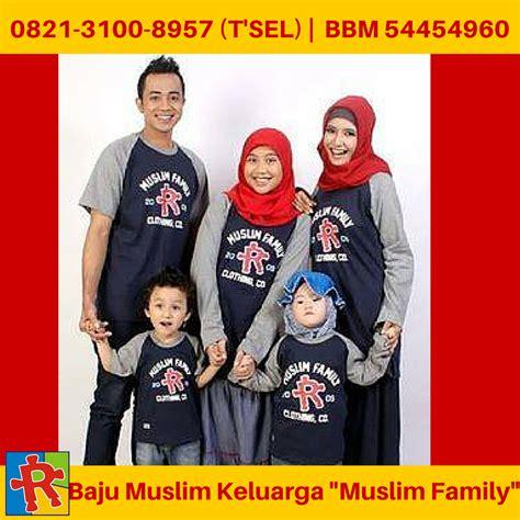 Kaos Anak Muslim Size M Usia 3 4y baju muslim keluarga 0821 3100 8957 t sel baju muslim