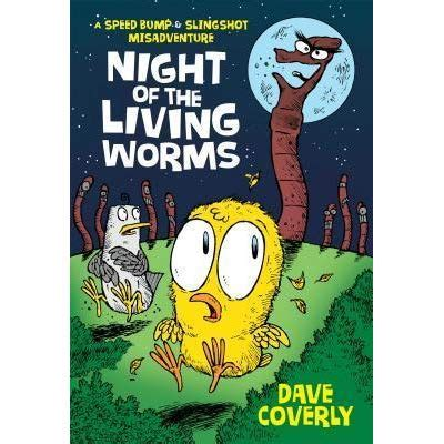 night   living worms  speed bump slingshot misadventure  dave coverly reviews