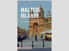 Maltese Islands: Myths and Megaliths - 50 Shades of Age Ethereal Island