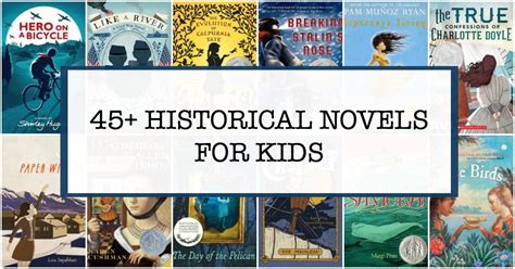 historical picture books 45 thrilling historical fiction books for