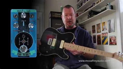 Mccaffrey Audio Zero To Sixty Overdrive mccaffrey audio zero to sixty overdrive