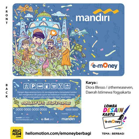 design e money mandiri damaikan hati saling berbagi hellomotion com