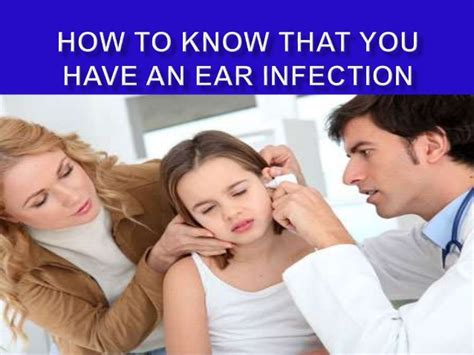 how to tell if has ear infection how to that you an ear infection