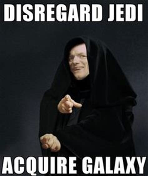 Star Wars Emperor Meme - may the force be with you on pinterest star wars meme