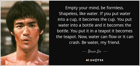 bruce quote empty your mind be formless shapeless