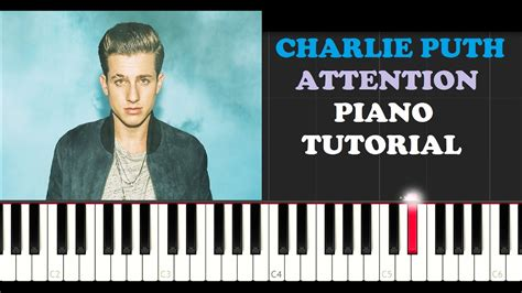 charlie puth piano charlie puth attention piano tutorial youtube