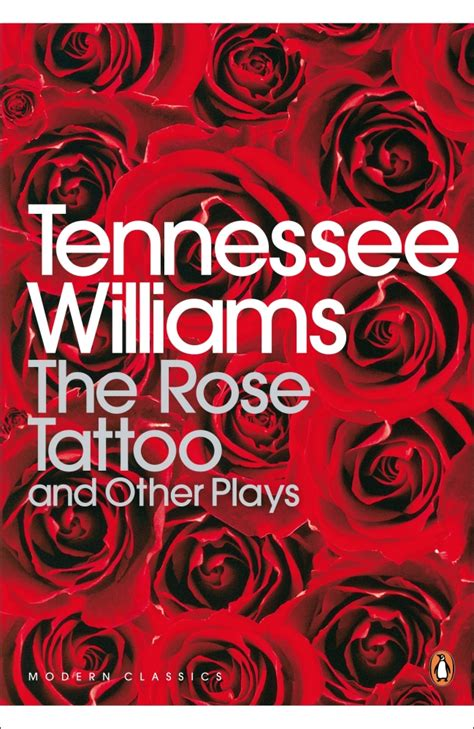 tennessee williams rose tattoo the and other plays by tennessee williams