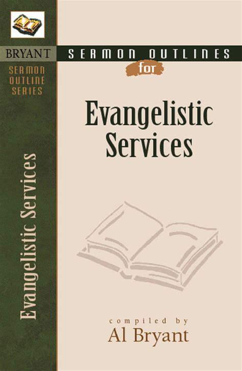 Evangelistic Preaching Outlines by Sermon Outlines For Evangelistic Services Kregel