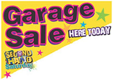 Second Garages Sale by Second Saturday The Garage Sale Day