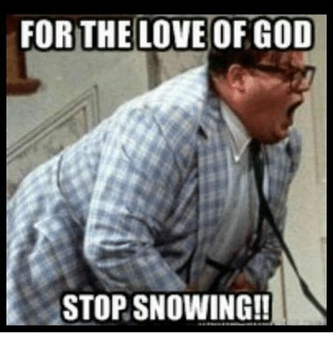 Stop Meme - pics for gt stop snowing funny