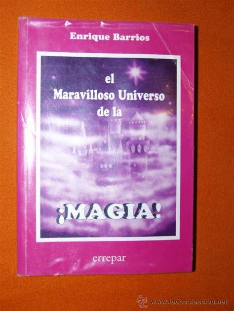 libro el maravilloso universo de el maravilloso mundo de la magia enrique barr comprar libros sin clasificar en todocoleccion