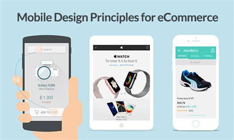 app design principles guide on mobile design principles for ecommerce instantshift