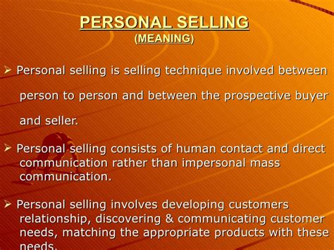 Selling A by Personal Selling