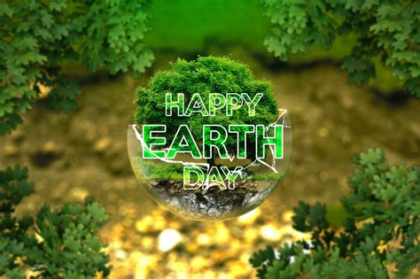 wallpaper happy earth day happy earth day home hd pc image wallpaper