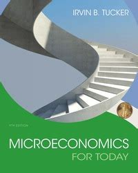 microeconomics for today microeconomics for today 9th edition 9781305507111