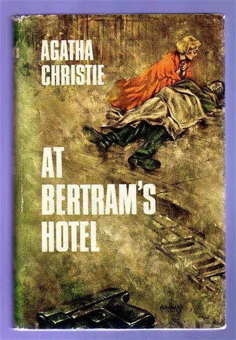Novel Agatha Christie Hotel Bertram at bertrams hotel by christie agatha 1965