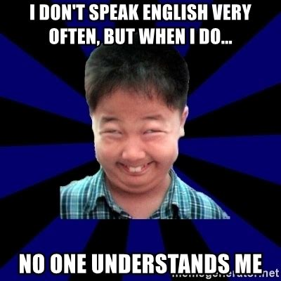 Speak English Meme - speak english meme
