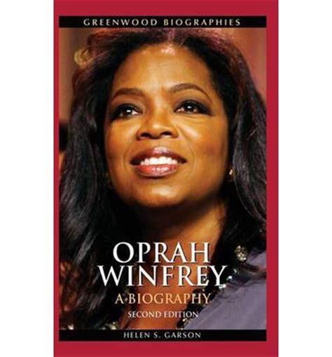 oprah biography facts oprah winfrey helen s garson 9780313358326