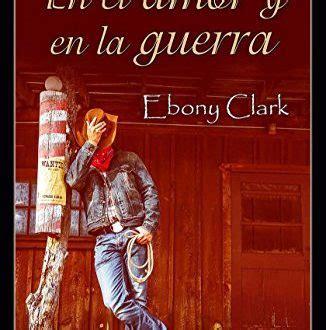 libro amor pobreza y guerra descargar en el amor y en la guerra pdf y epub al dia libros