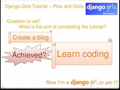 Django Tutorial Create A Blog | now i am a django girl or am i python northwest feb 2016