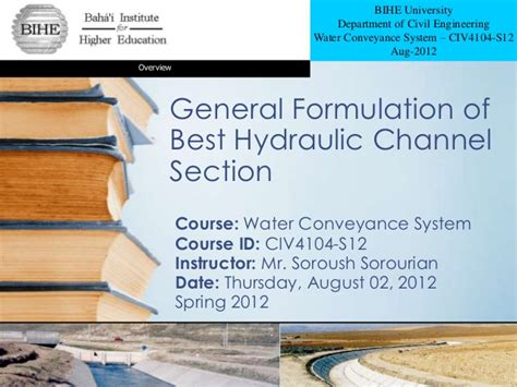 Best Hydraulic Section For Trapezoidal Channels by General Formulation Of Best Hydraulic Channel Section