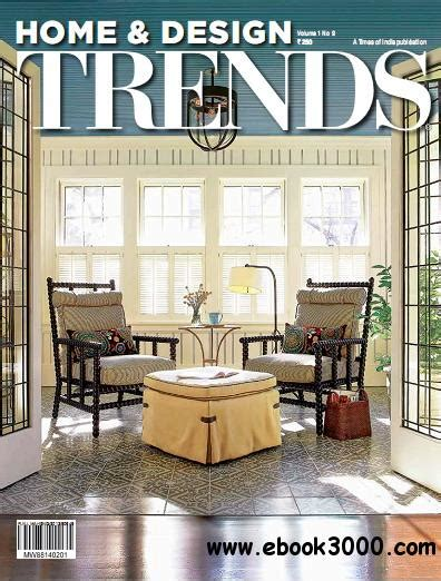 home design ebook download home design trends magazine vol 1 no 9 free ebooks