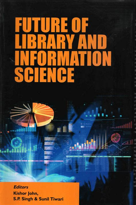 pattern of library and information science future of library and information science indian books