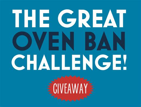 The Great Giveaway - the great oven ban challenge giveaway elizabeth s kitchen diary