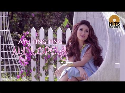ayu ting ting my lopely official