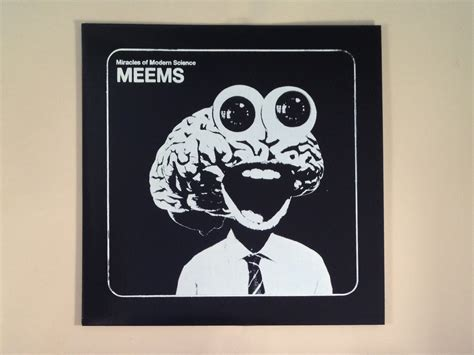 Meems Images - meems miracles of modern science