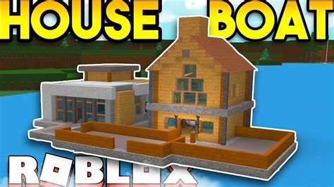 how to build a boat r on a river insane house boat roblox build a boat for treasure doovi