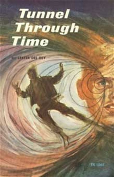 the tunnel through time a new route for an journey books book the bookish time travel tag