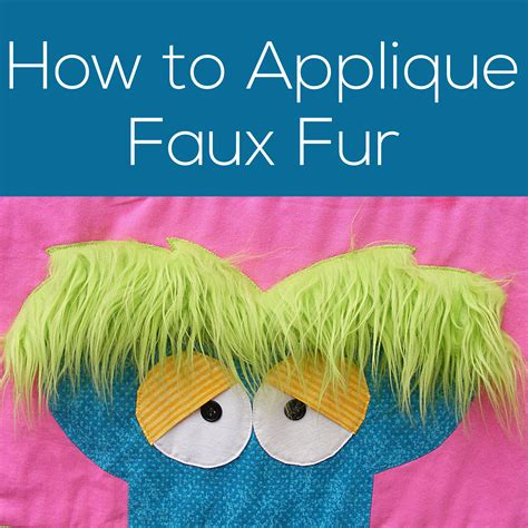 how to applique how to applique faux fur shiny happy world