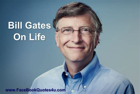 biography of bill gates life bill gates quotes about life quotesgram