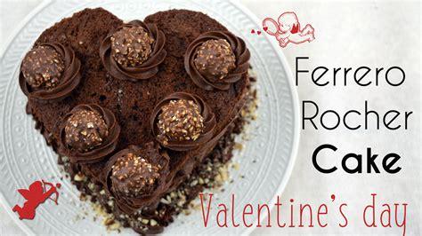 ferrero rocher valentines day ferrero rocher cake for s day