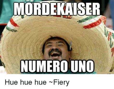 Hue Meme - mordekaiser numero uno hue hue hue fiery meme on sizzle