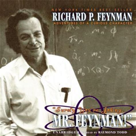 surely you re joking books listen to surely you re joking mr feynman adventures