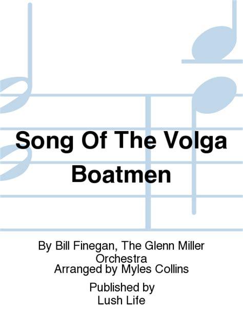 the volga boat song song of the volga boatmen sheet music by bill finegan the
