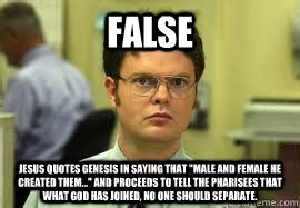 False Quotes Meme - false jesus quotes genesis in saying that quot male and female