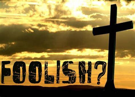 Beautiful Church Of Christ Bible Questions #4: FoolishCross.jpg