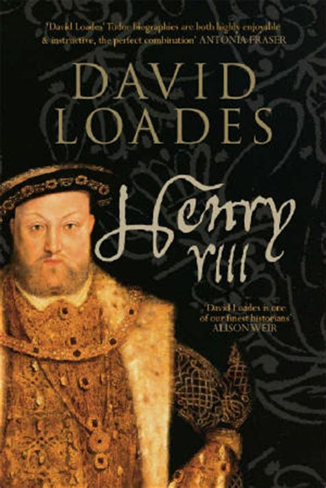 biography henry viii interview with professor david loades