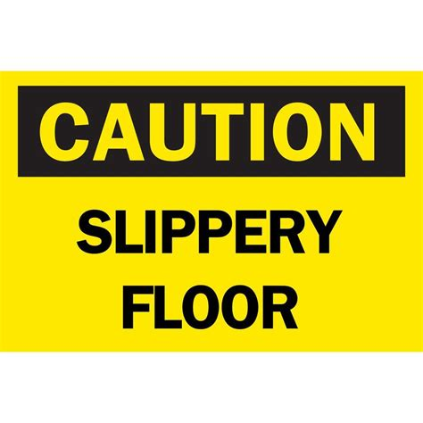 brady 10 in x 14 in plastic caution slippery floor osha