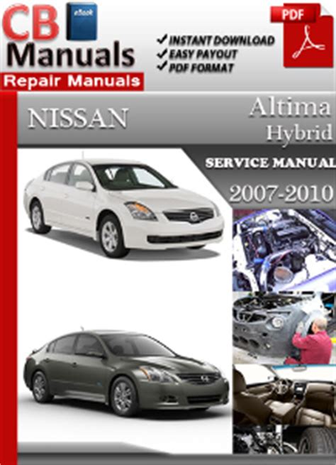 free car manuals to download 2007 nissan altima electronic throttle control nissan altima hybrid 2007 2010 service manual free download service repair manuals