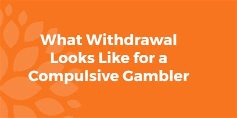 What Does Look Like When Detoxing by What Withdrawal Looks Like For A Compulsive Gambler
