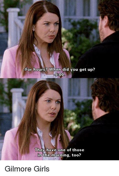 Gilmore Girls Meme - 25 best memes about gilmore girls gilmore girls memes