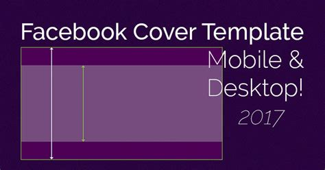 Ingenious Facebook Cover Photo Mobile Desktop Template Cover Photo Template 2017