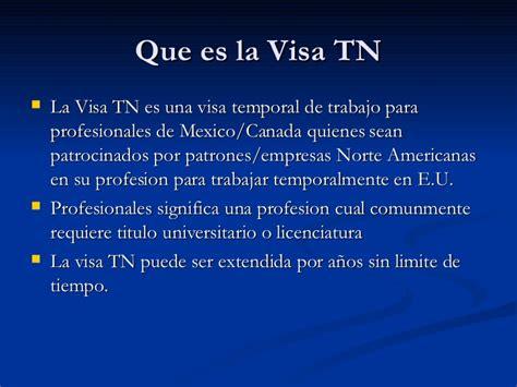 que significa la aprobacion de la visa u visa tn 2 profesionales mexicanos